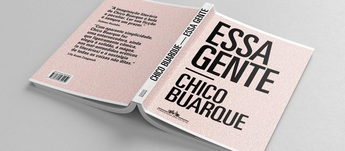 """Chico Buarque apresenta a tragédia em forma de comédia em """"Essa Gente"""""""
