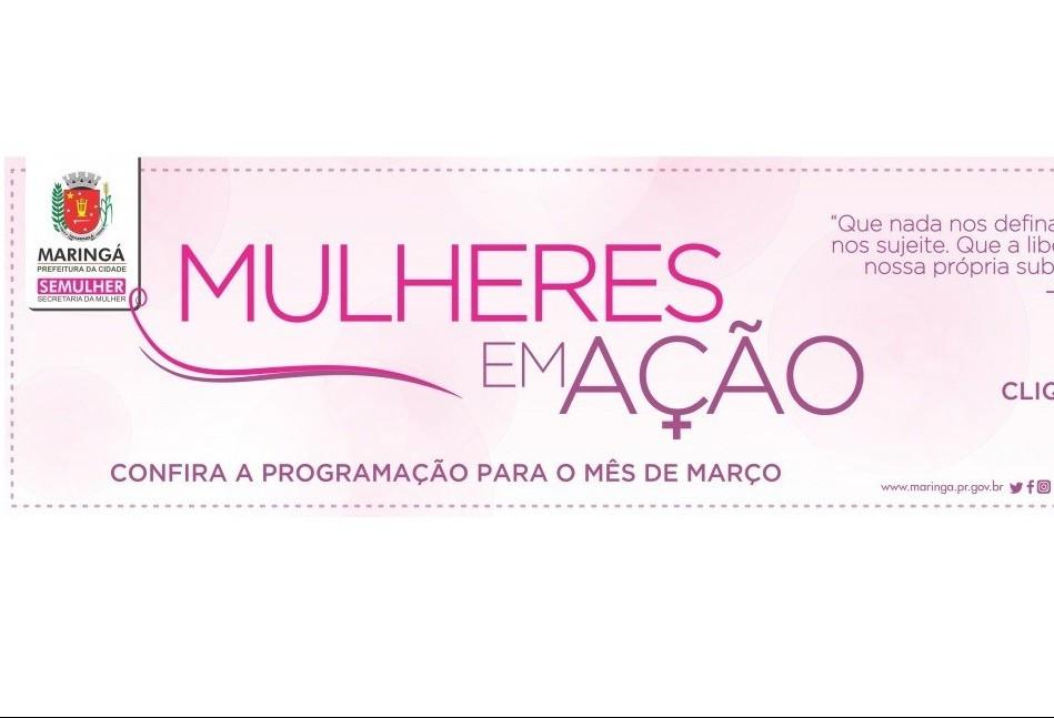 Projeto 'Mulheres em Ação' inicia neste domingo (04)