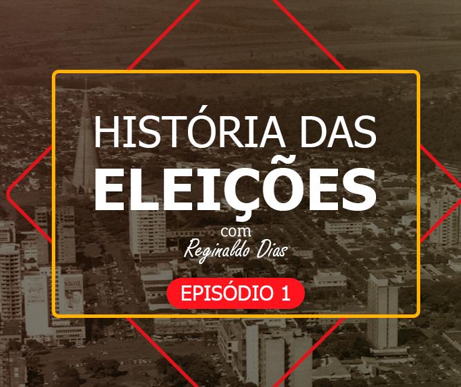 História das Eleições em Maringá - Episódio 1