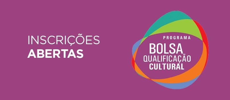 Abertas as inscrições para o programa Bolsa Qualificação Cultural