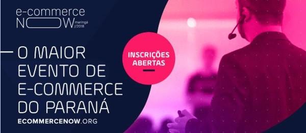 Maringá sedia E-commerce Now, maior evento do setor do Paraná