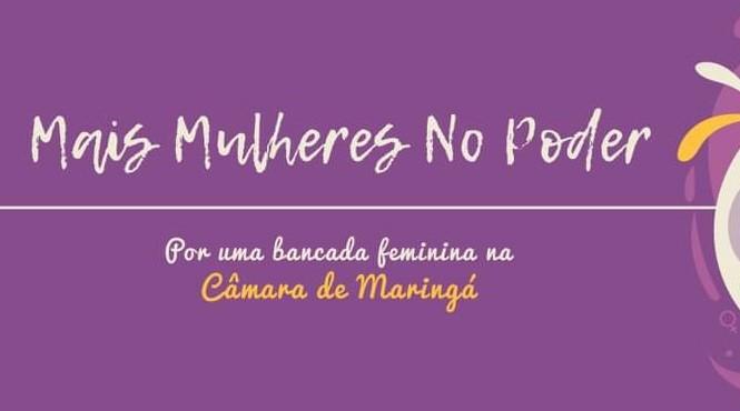 """Movimento """"Mais Mulheres"""" cria carta-compromisso em Maringá"""