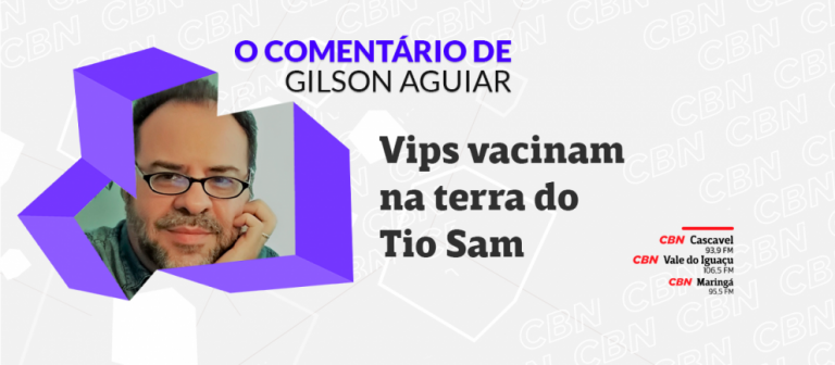 Vips vacinam na terra do Tio Sam