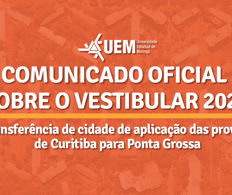 UEM transfere provas do Vestibular 2020 de Curitiba para Ponta Grossa