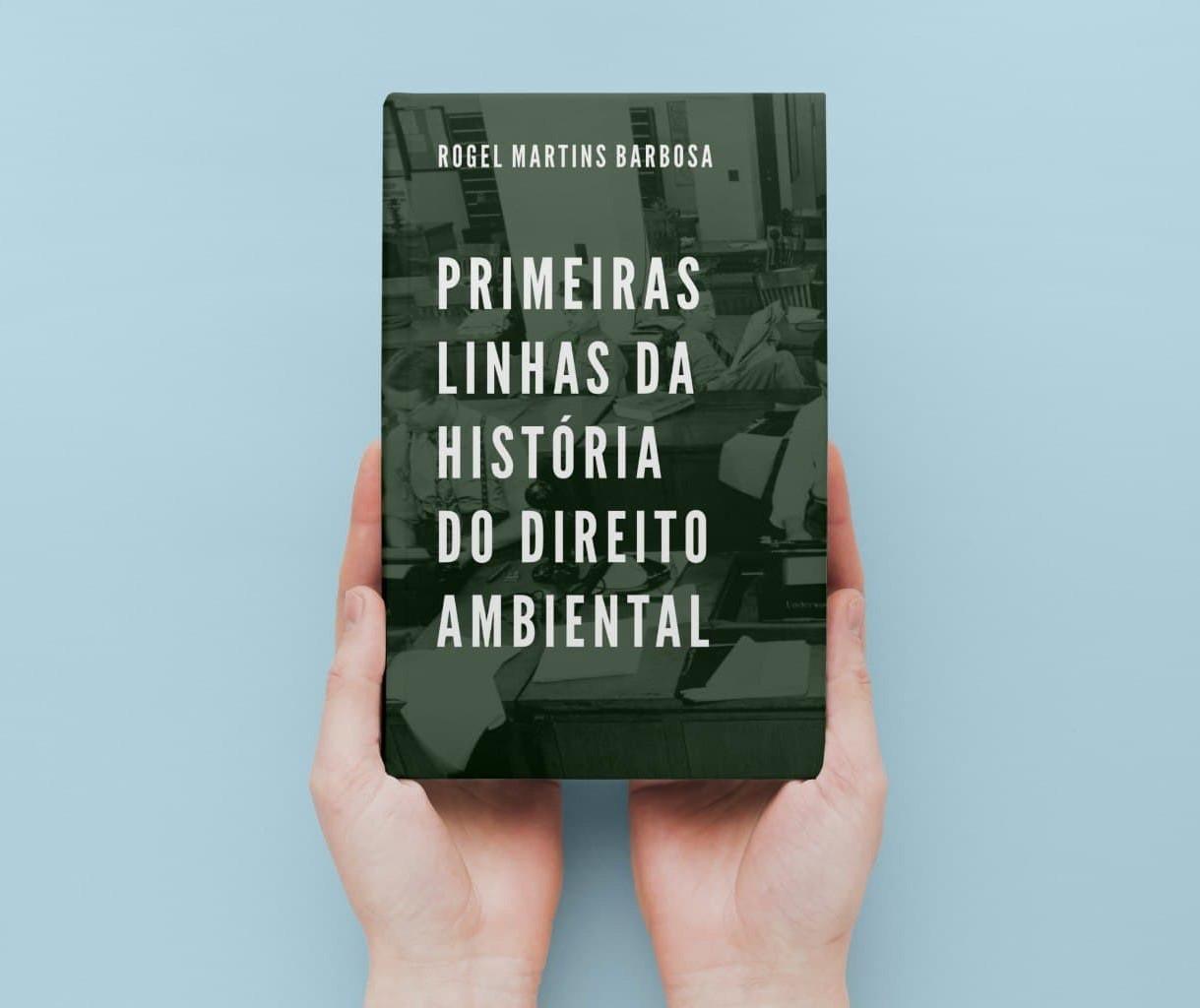Livro trata sobre a história do Direito Ambiental
