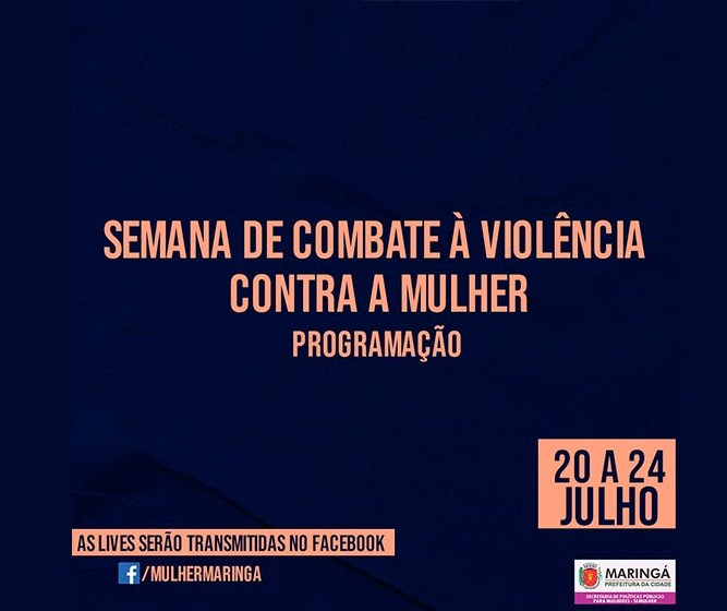 Semana de Combate à Violência contra a Mulher começa nesta segunda-feira (20)